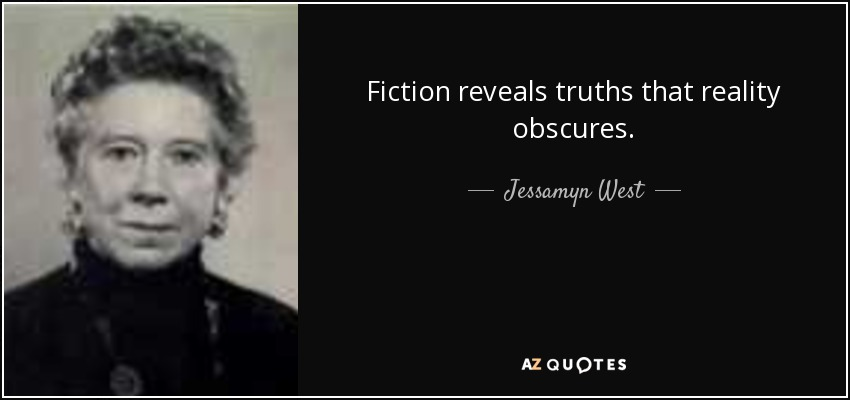 quote-fiction-reveals-truths-that-reality-obscures-jessamyn-west-31-17-34